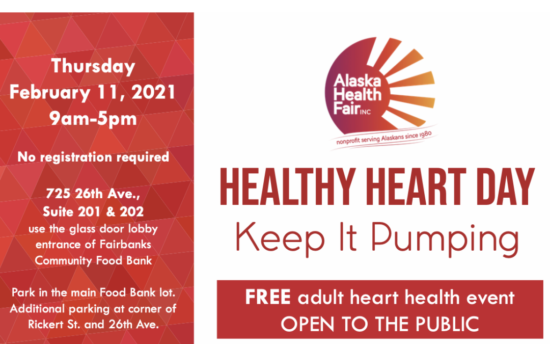 Come and Join us for a Healthy Heart Day in Fairbanks on February 11, 9am – 5pm